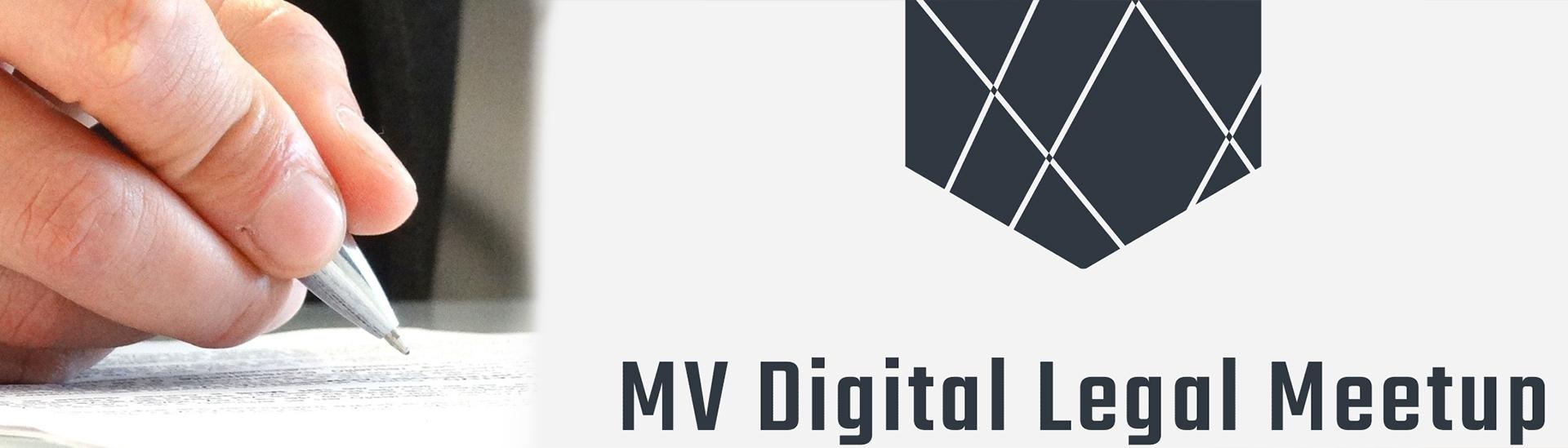 MV Digital Legal Meetup